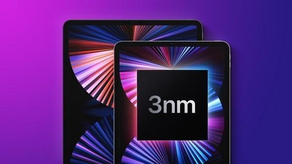 科技日新月異 iPad Pro或用3nm製程降低功耗